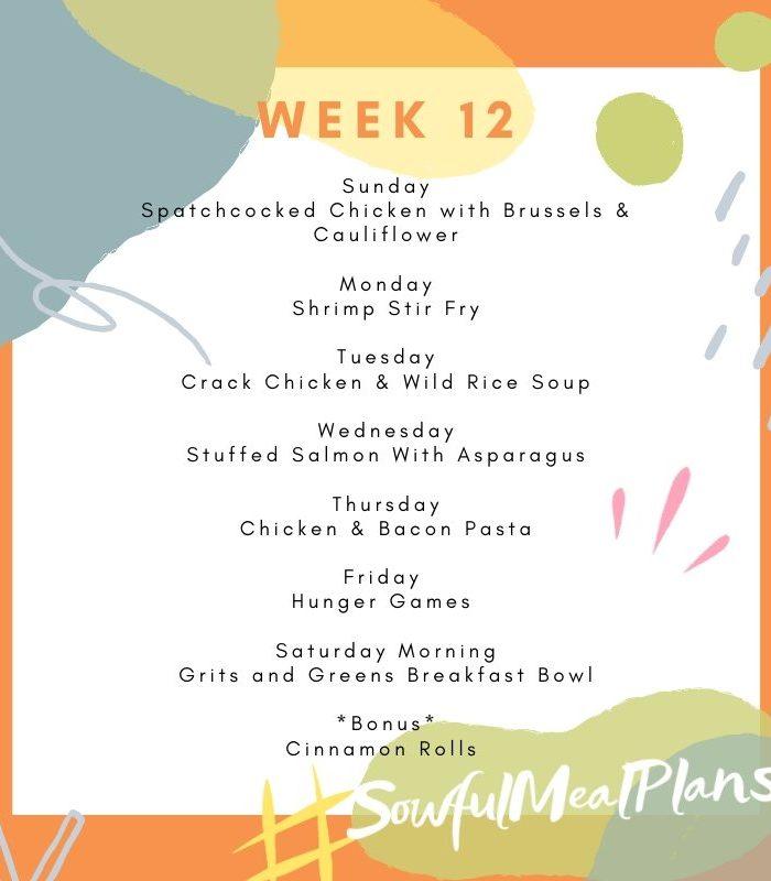 Week 12 Meal Plan