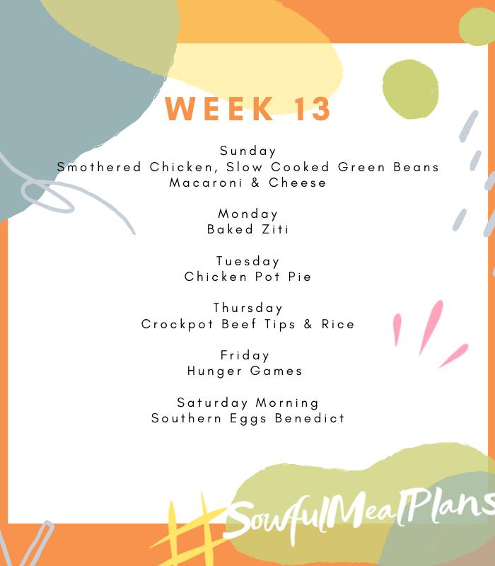 Week 13 Meal Plan
