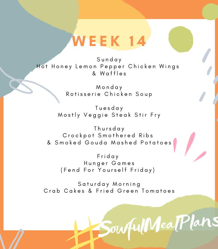 Week 14 Meal Plan