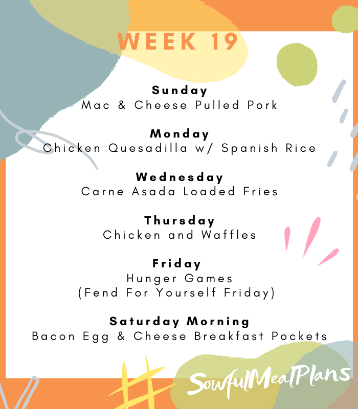 Week 19 Meal Plan